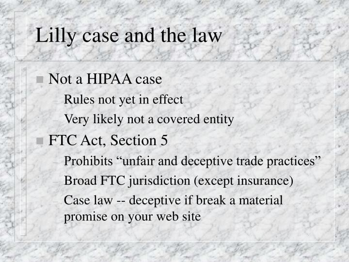 Lilly case and the law