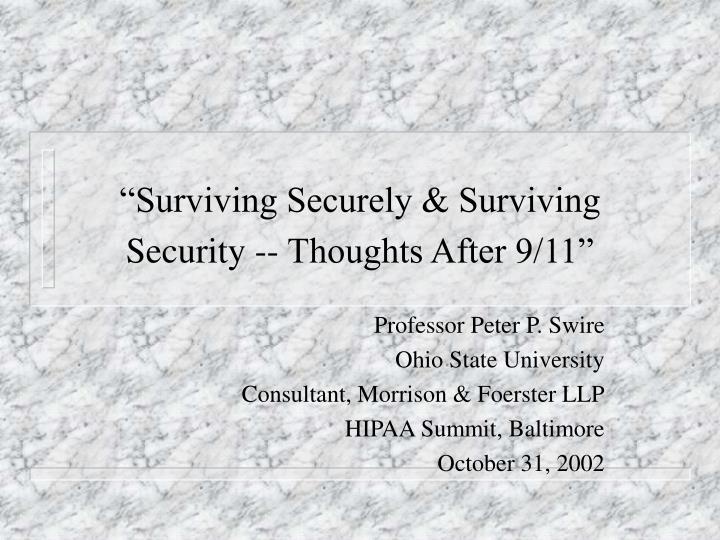 Surviving securely surviving security thoughts after 9 11