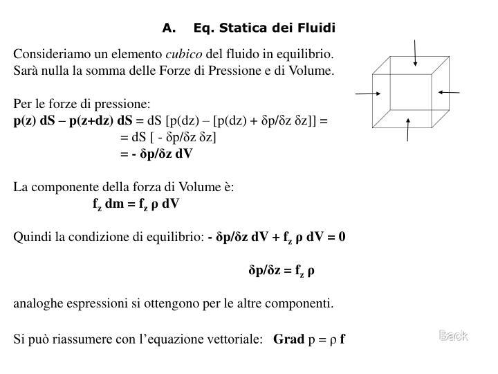 A.    Eq. Statica dei Fluidi