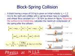 block spring collision