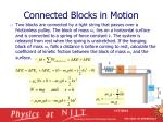 connected blocks in motion