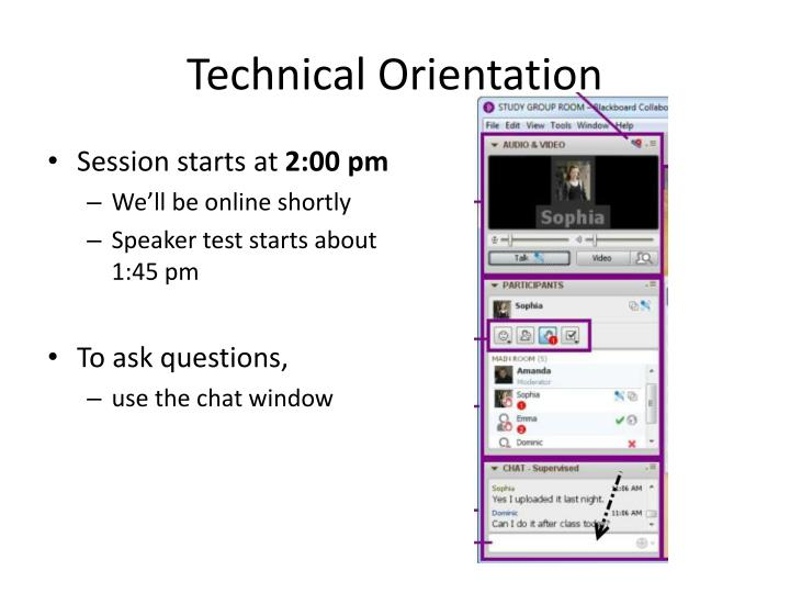Technical Orientation