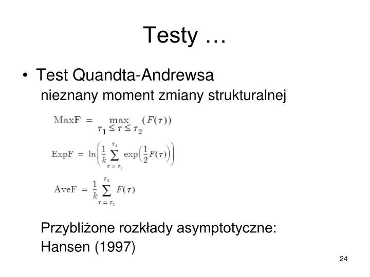Testy …