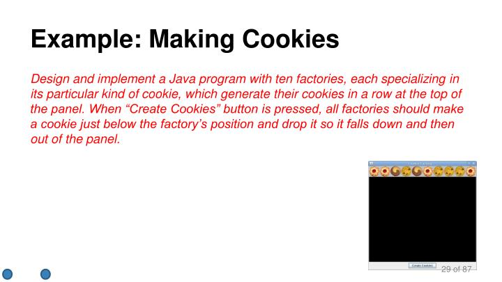 Example: Making Cookies
