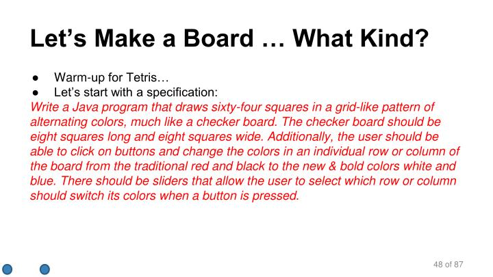 Let's Make a Board … What Kind?