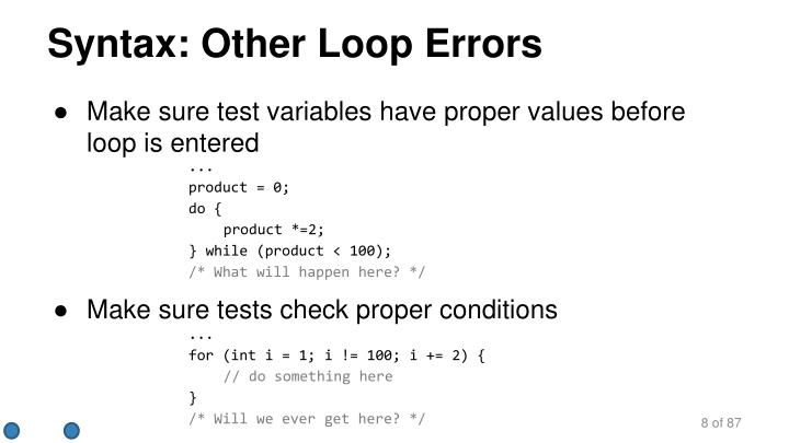 Syntax: Other Loop Errors