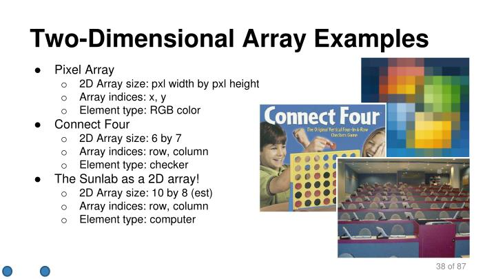 Two-Dimensional Array Examples