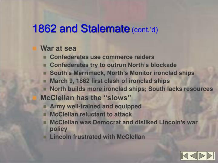 1862 and Stalemate