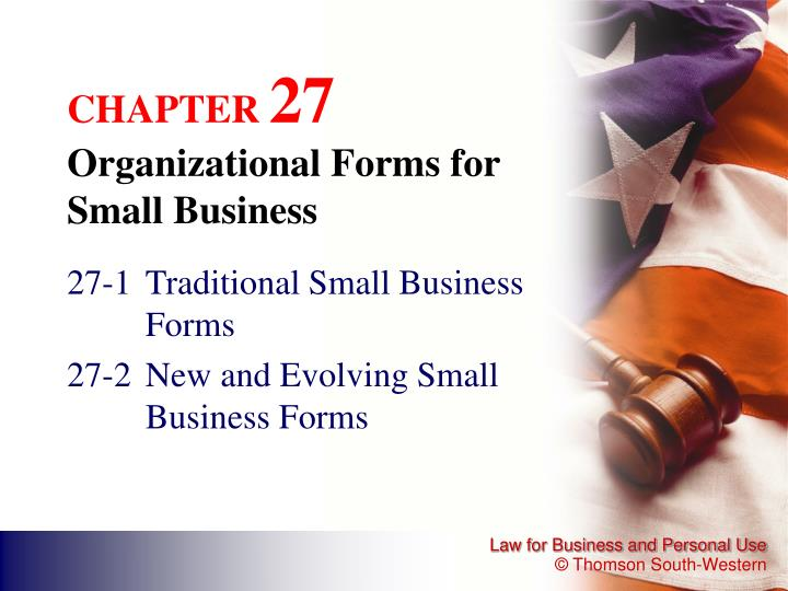 Chapter 27 organizational forms for small business