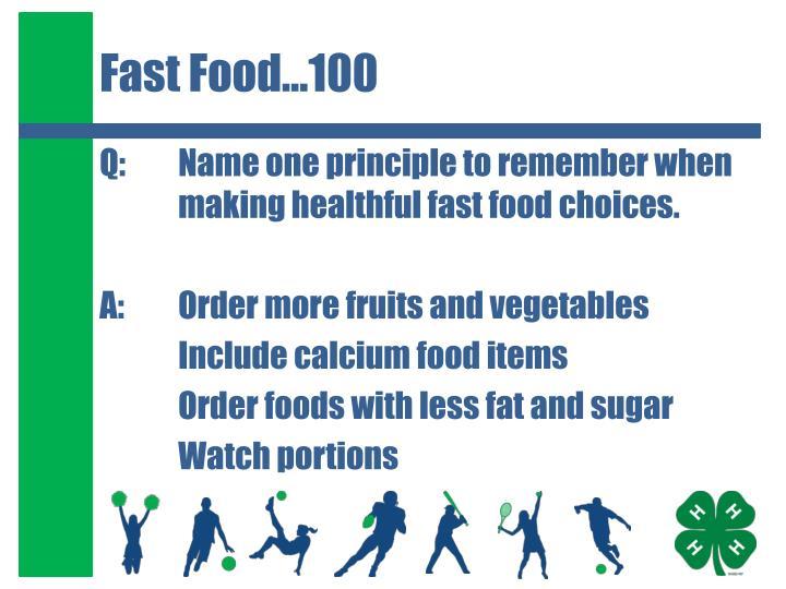 Fast Food…100