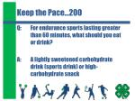 keep the pace 200