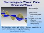 electromagnetic waves plane sinusoidal waves