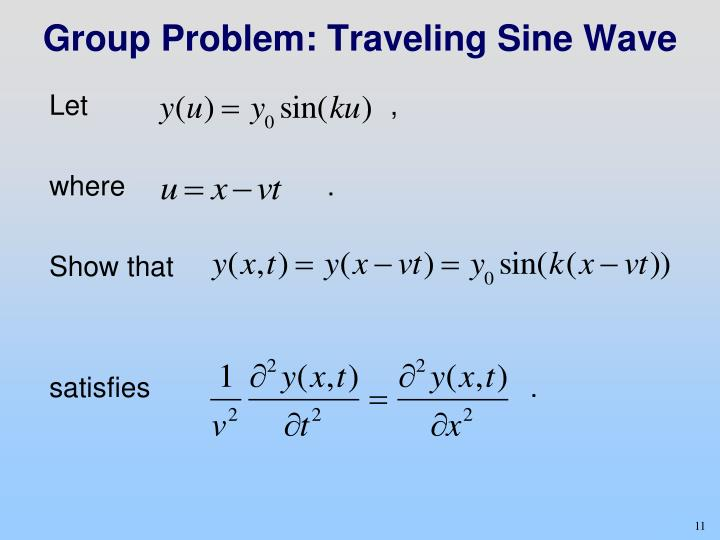 Group Problem: Traveling Sine Wave