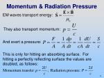 momentum radiation pressure