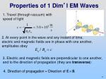 properties of 1 dim l em waves