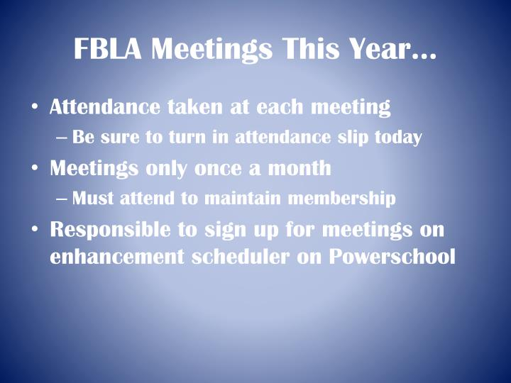 FBLA Meetings This Year…