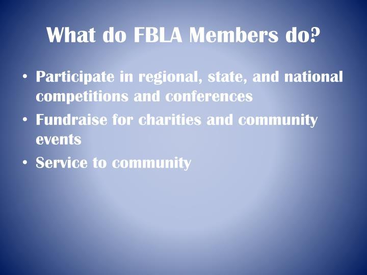 What do FBLA Members do?
