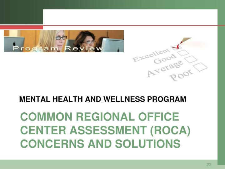 MENTAL HEALTH AND WELLNESS PROGRAM