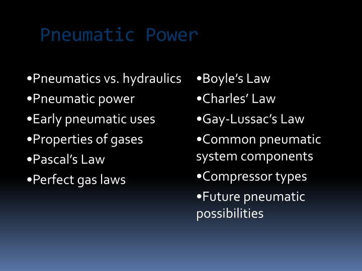 Pneumatic Power