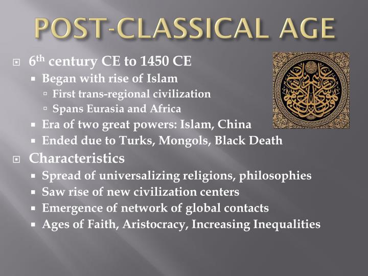Post classical age
