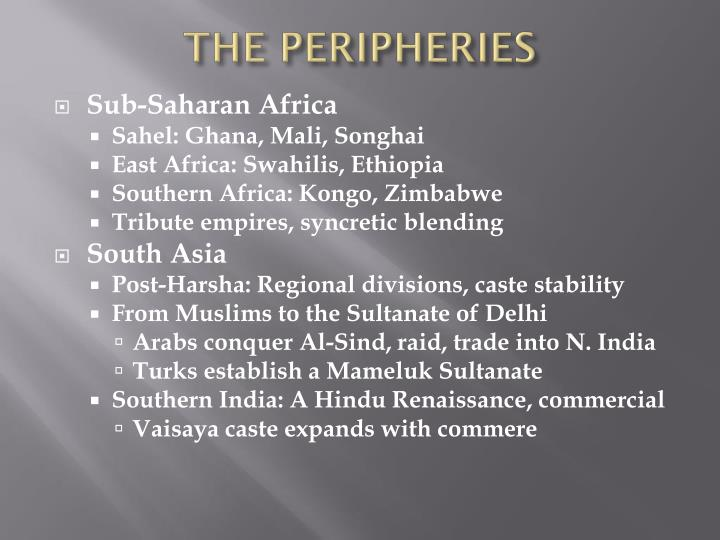 THE PERIPHERIES