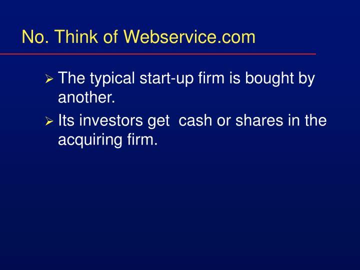 No. Think of Webservice.com