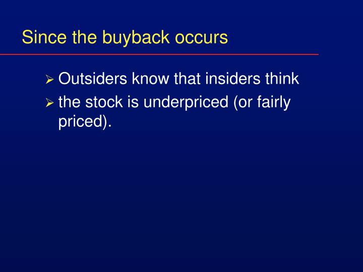 Since the buyback occurs