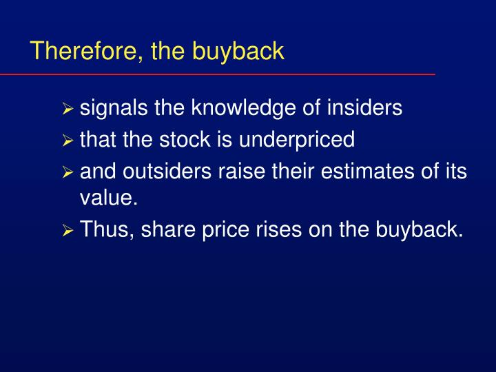 Therefore, the buyback