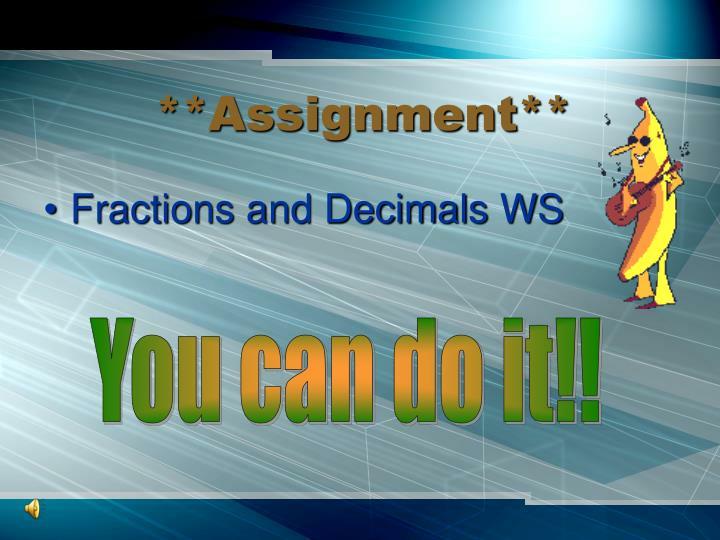 **Assignment**