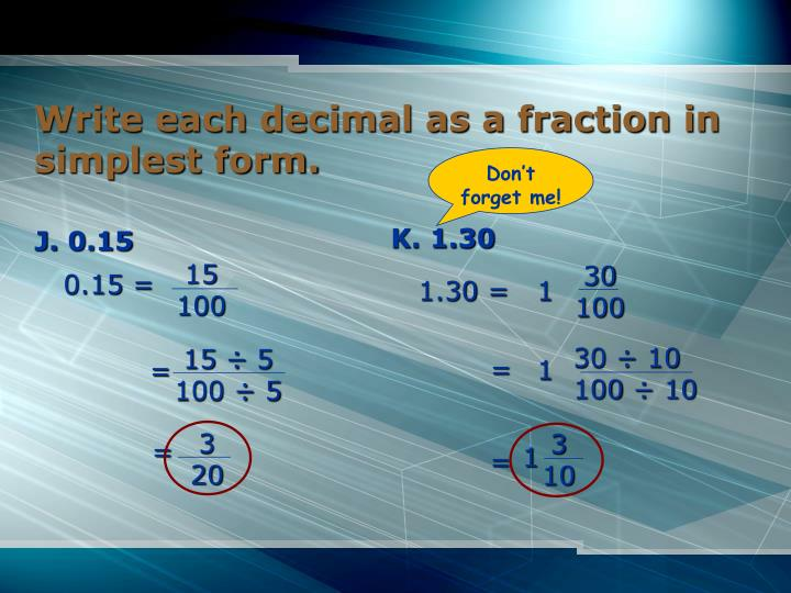 Write each decimal as a fraction in simplest form.