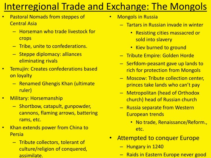 Interregional Trade and Exchange: The Mongols