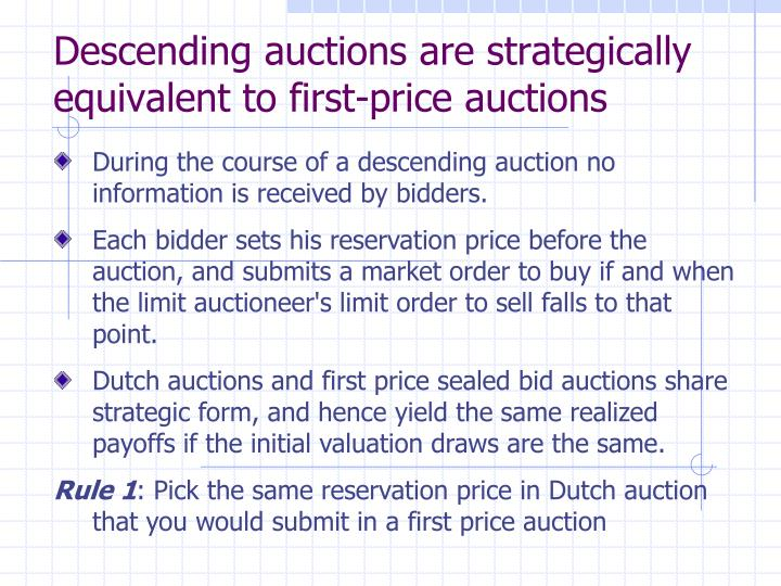 Descending auctions are strategically equivalent to first-price auctions