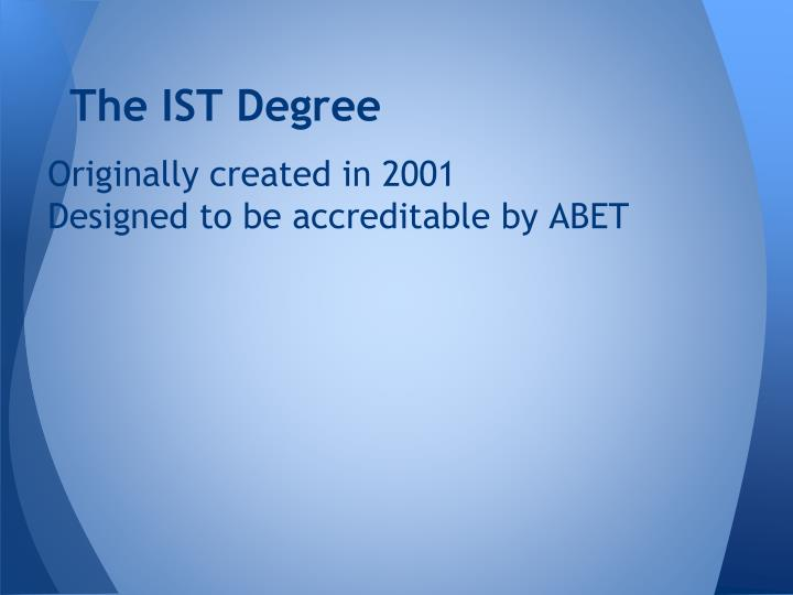 The ist degree