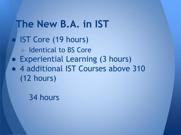 The New B.A. in IST