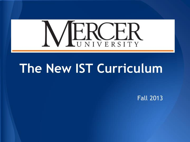 The new ist curriculum
