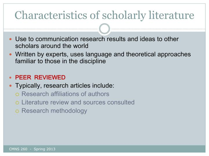 Characteristics of scholarly literature
