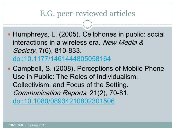E.G. peer-reviewed articles