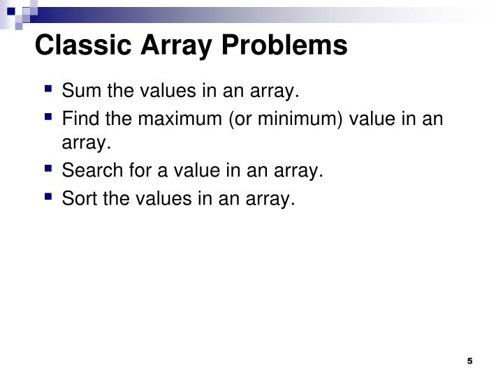 Classic Array Problems