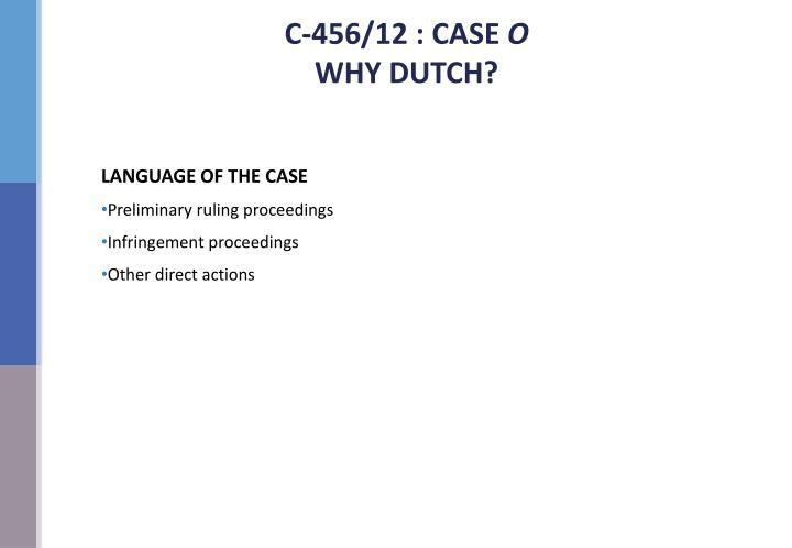 C-456/12 : CASE