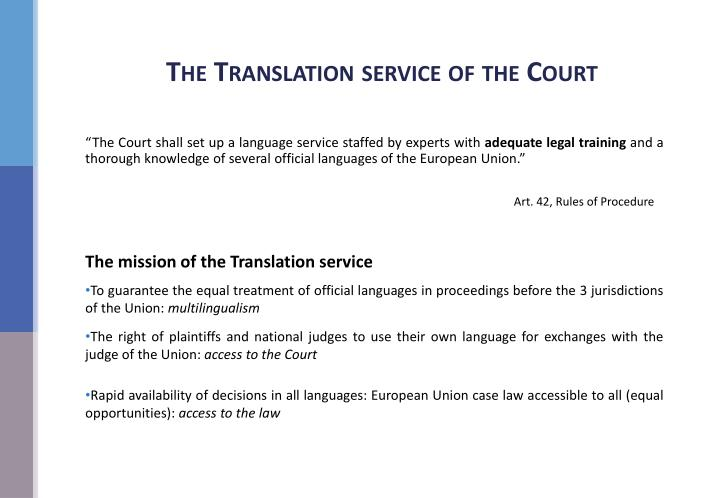 The Translation service of the Court