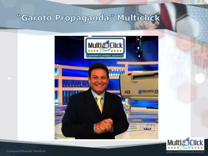 """Garoto Propaganda"""