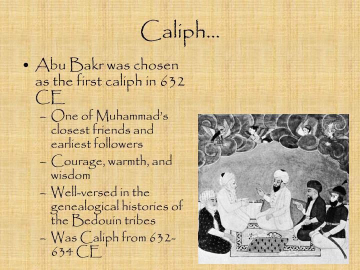 Caliph…