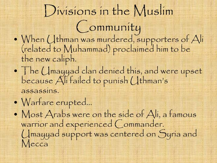 Divisions in the Muslim Community