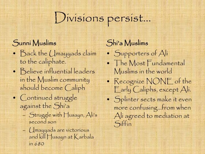 Divisions persist…