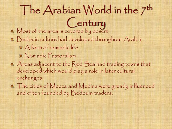 The arabian world in the 7 th century