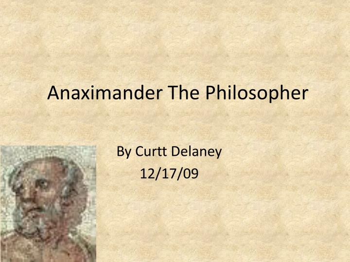 Anaximander the philosopher
