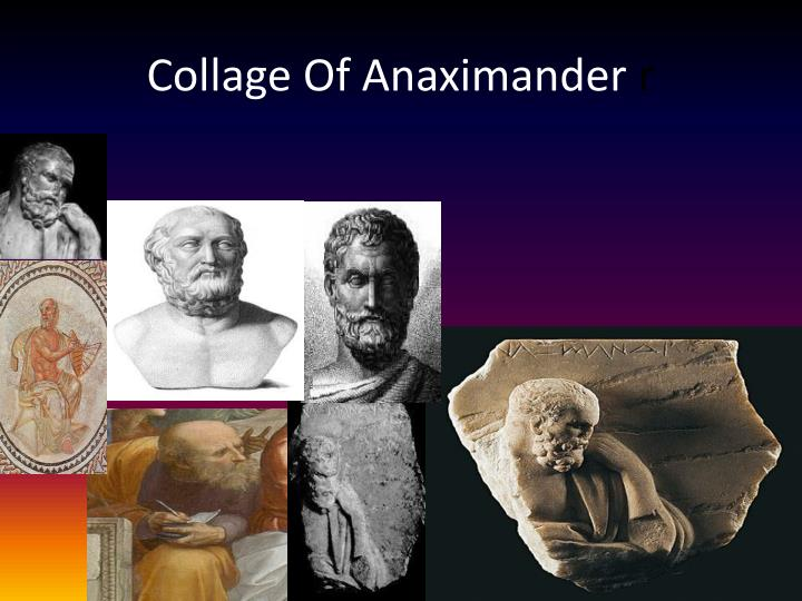 Collage of anaximander r