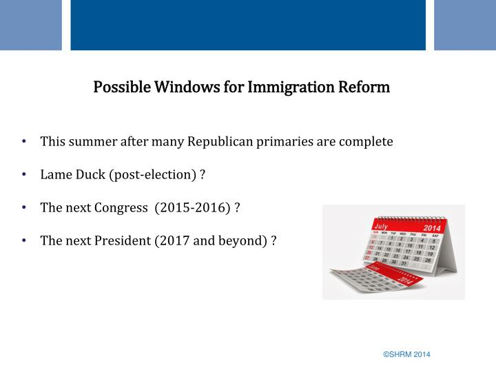 Possible Windows for Immigration Reform