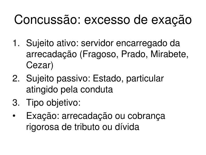 Concussão: excesso de exação