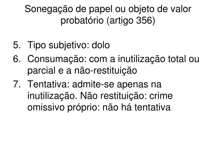 Sonegação de papel ou objeto de valor probatório (artigo 356)